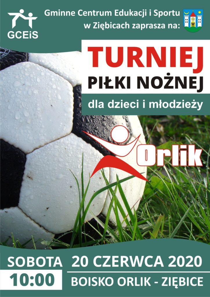 Turniej piłki nożnej dla dzieci i młodziezy. 20-06-2020 Orlik, Ziębice